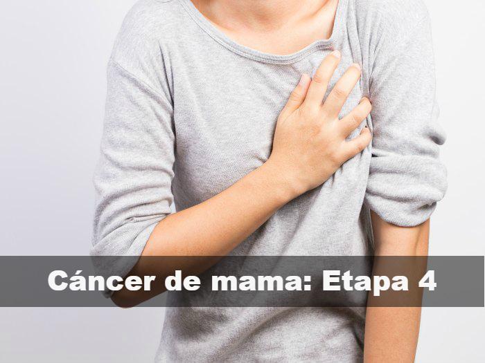 Qué significa cáncer de mama en etapa 4