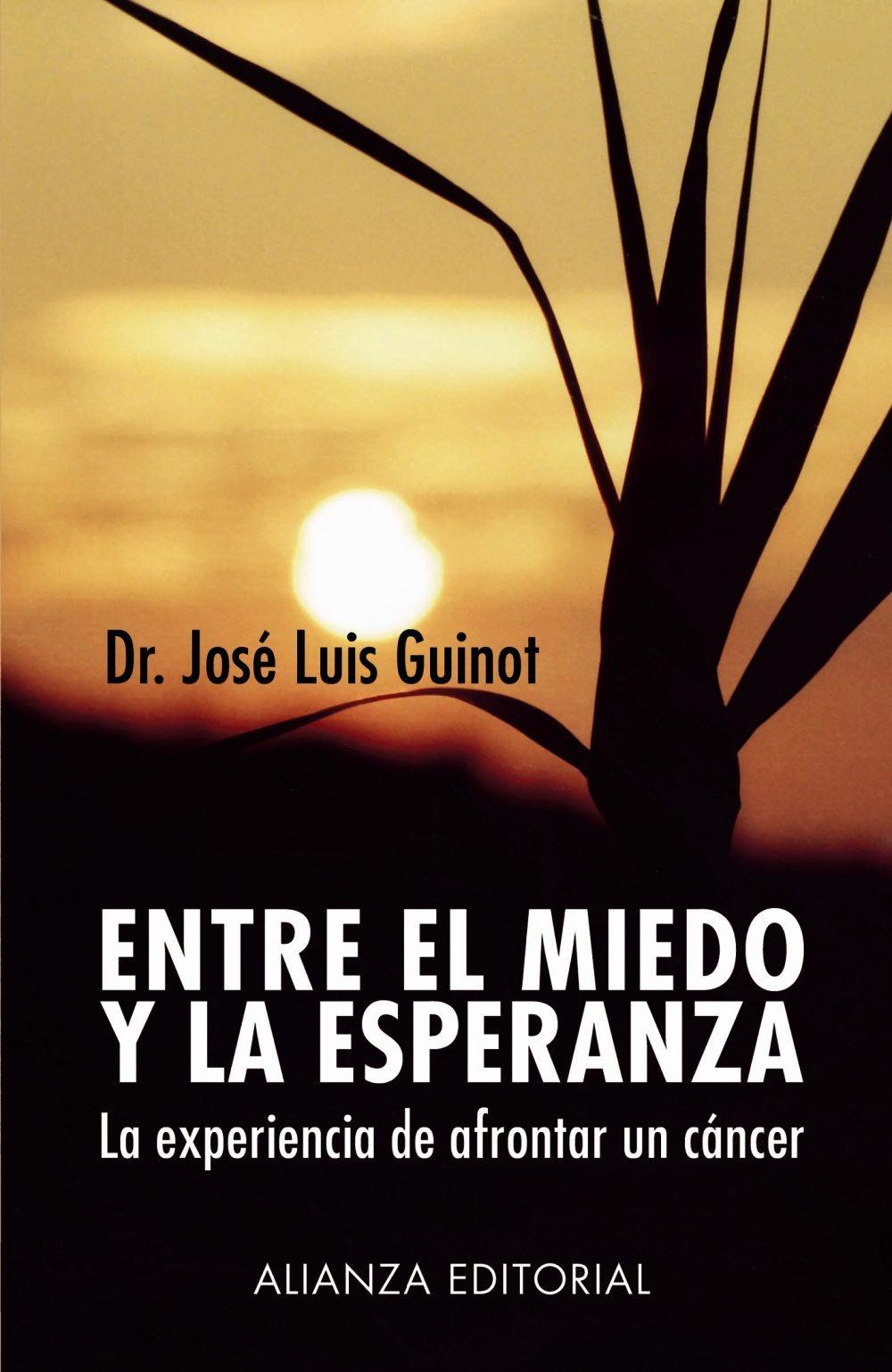 Entre el miedo y la esperanza de José Luis Guinot