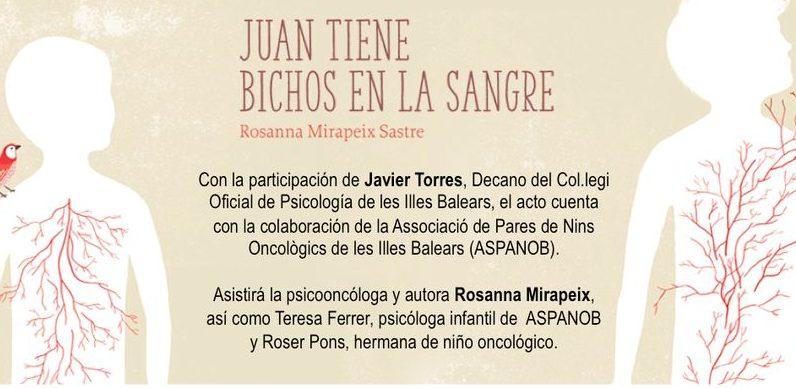 Juan tiene bichos en la sangre de Rosanna Mirapeix