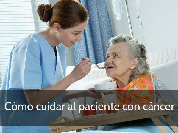 como cuidar al paciente con cancer