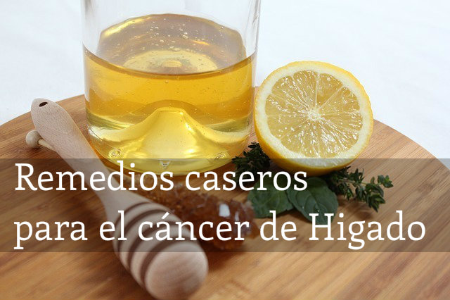 remedios caseros cancer de higado