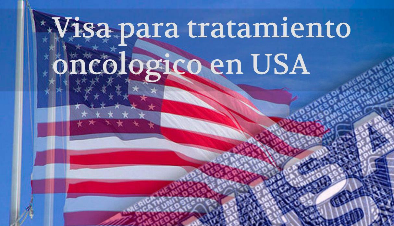 visa para tratamiento oncologico en usa