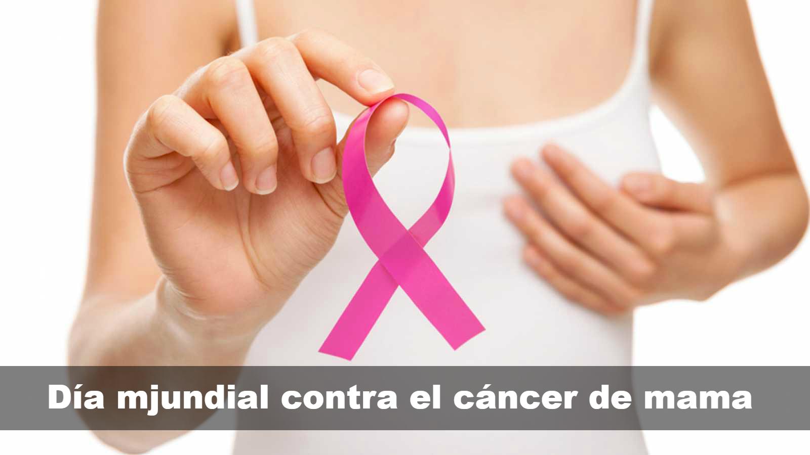 Cuál es el día mundial contra el cáncer de mama