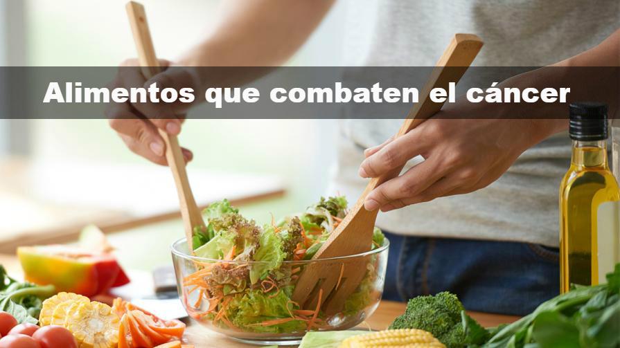 Cuáles son los alimentos que combaten el cáncer